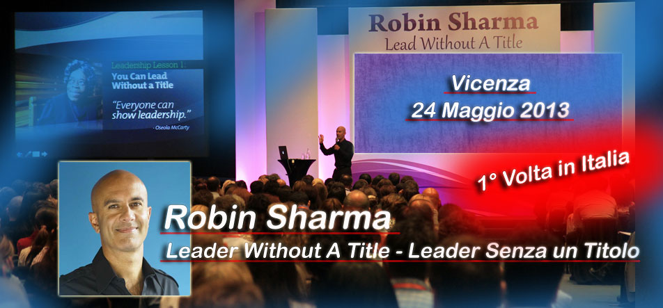 Robin Sharma in Italia Corso di Leadership